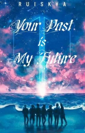 Your Past is My Future ✓ by jiminfiltre