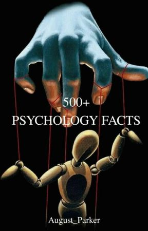 500+ Psychology Facts | ✍ by August_Parker