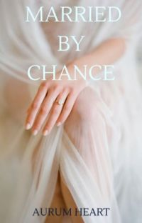 Married By Chance cover