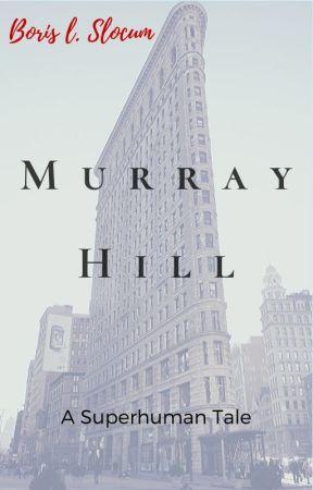 Murray Hill      A Superhuman Tale - 1 by mhunyadi