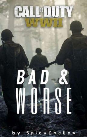 Bad & Worse by SpicyChcken