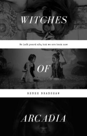 Witches of Arcadia  by ReneeBradshaw