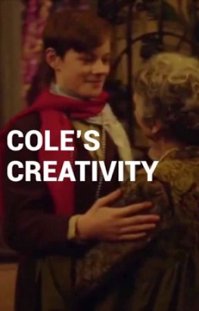 COLE'S CREATIVITY  by AnneWithAnECommunity