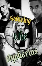Seducing The Slytherins  by serious_black_lupin