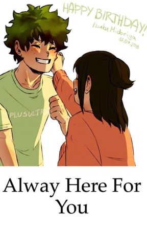 Always here for you by Deyka974