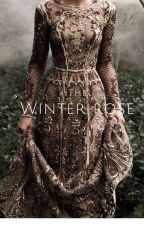 Winter's Rose ~ Robb Stark~ on hold by harmony_writes_