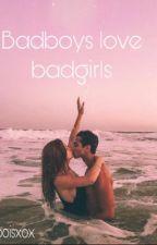 Badboys love badgirls door dreamiluv