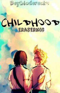 Childhood · ERASERMIC· cover