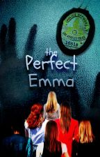 The Perfect Emma by ChemistryOfLife
