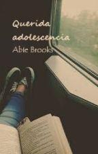 Querida adolescencia by abiebrooks