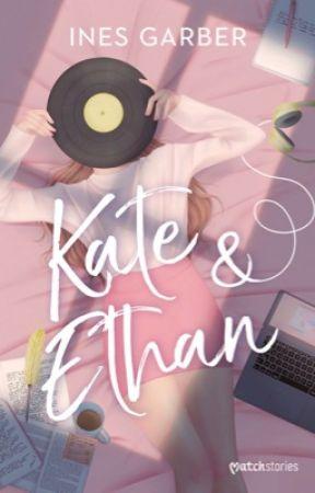 Kate & Ethan ✔️ by BeMyKata