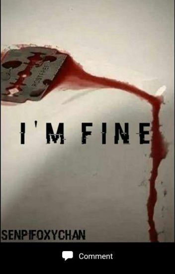 Im Fine ( Depressed Reader x Markiplier)