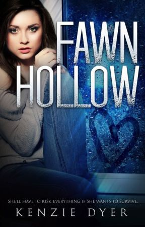 Fawn Hollow (Complete) by KenzDyer