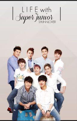 Life with Super Junior (A Kpop Fanfiction)