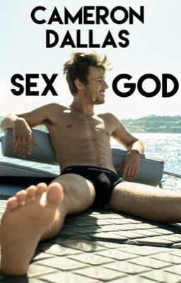 Cameron Dallas: Sex God