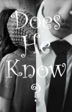 Does He Know? [1] by exocrazyfantasy