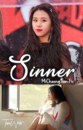 Sinner    MiChaeng by TwiceWrites