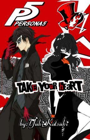 Persona 5 Take Your Heart by YukiKatsuki