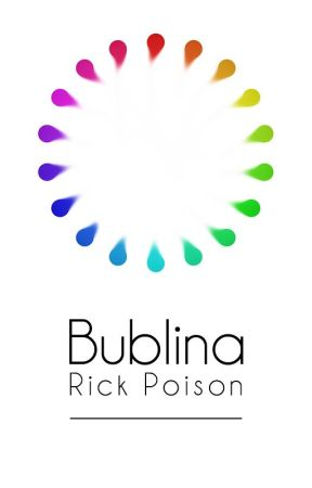 Bublina by RickPoisonClone