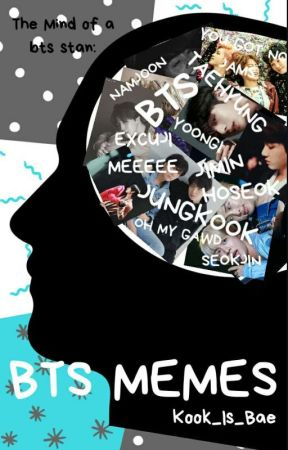 BTS MEMES  by Kook_Is_Bae