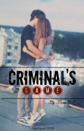 Criminal's game by RouaBH