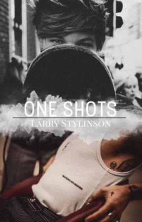 One Shots, Larry Stylinson. by louehhazzah