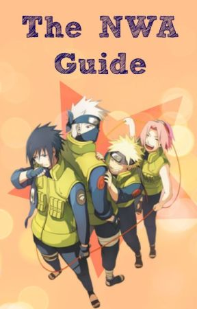 The Guide (for NWA) by NarutoWattyAwards