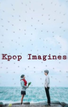 »kpop imagines« by pimphxmmings