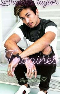 Brennen taylor imagines♡♡ cover