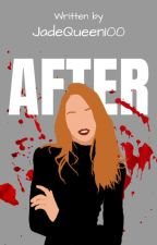 After | All15 by JadeQueen100