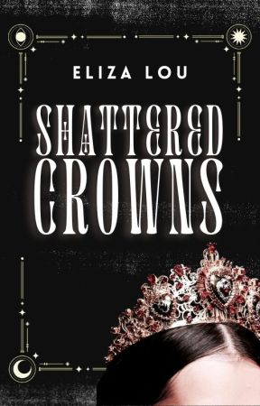 Shattered Crowns by eliza-lou