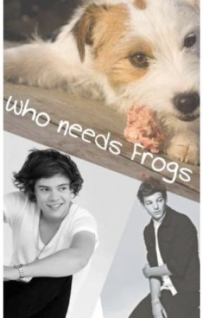 Who needs Frogs   [Larry] by Bromances123