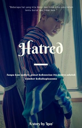 Hatred [ three PCY ]  by kunkimmm