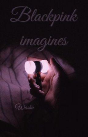 • blackpink imagines • by washu_potato