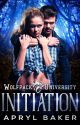 Initiation (A Wolfpack U Novel) by
