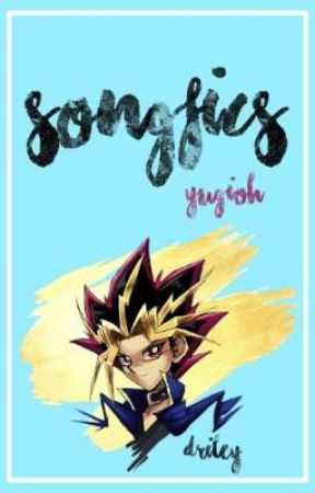 Songfics «Yugioh» by _Driley_