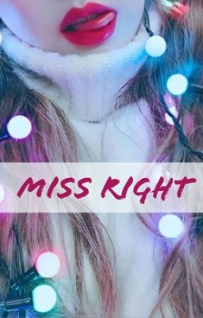 Miss Right by _Kookie_Bunny97_