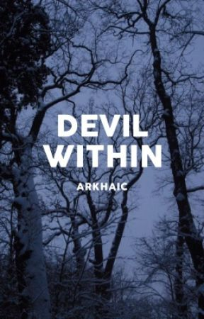 Devil Within by arkhaic
