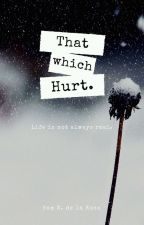 THAT WHICH HURT (ONE-SHOT) by SAM-DLR