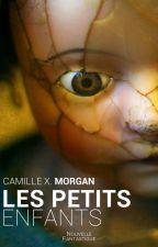 Les Petits Enfants by CamilleXMorgan