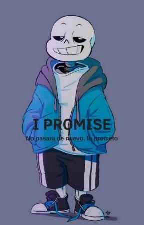 I Promise • HIATUS • by Frank_Birb