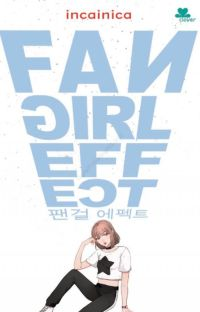Fangirl Effect [telah terbit] cover