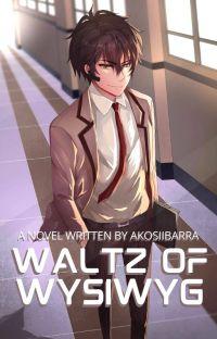 Waltz of Wysiwyg cover