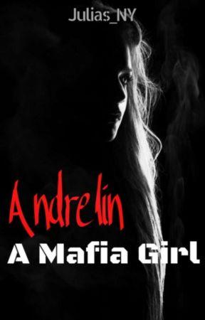 Andrelin A Mafia Girl by Julias_NY