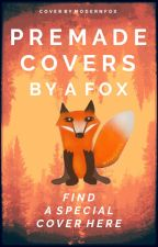 Premade Covers by a Fox | Cover Shop by TheTigerWriter