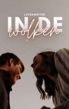 in de wolken [SLOW UPDATES] door lovexwriter