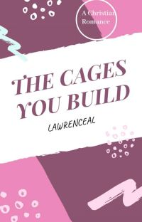 The Cages You Build cover
