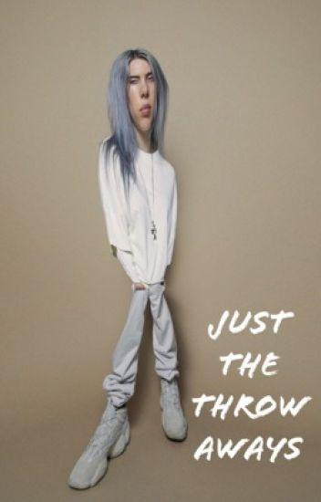 Just The Throw Aways