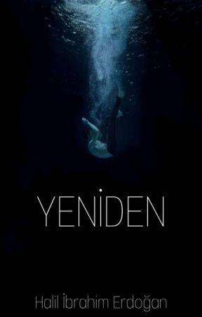 YENİDEN by yalnizcabiryazar