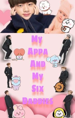 My Appa and My 6 Daddies by Reign_lulubel07